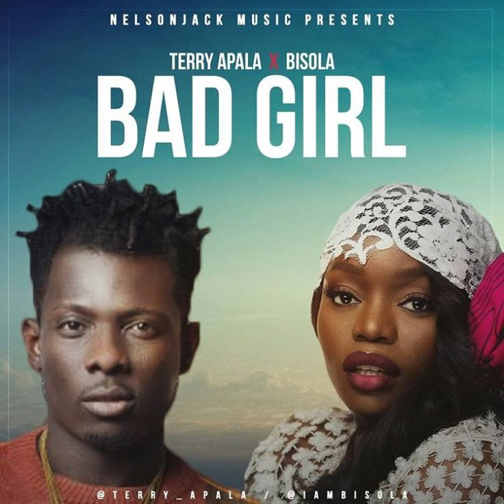 Terry-Apala-ft-Bisola-Bad-Girl